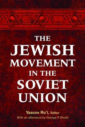 The Jewish Movement in the Soviet Union, by Yaacov Ro'i