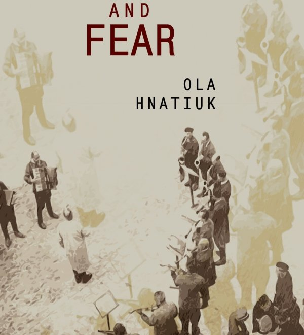 "Ola Hnatiuk's ""Courage and Fear:"" Book Talk"