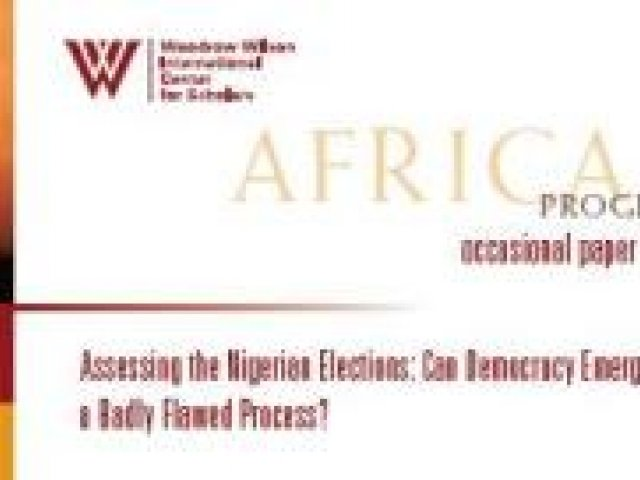 Assessing the Nigerian Elections: Can Democracy Emerge from a Badly Flawed Process?