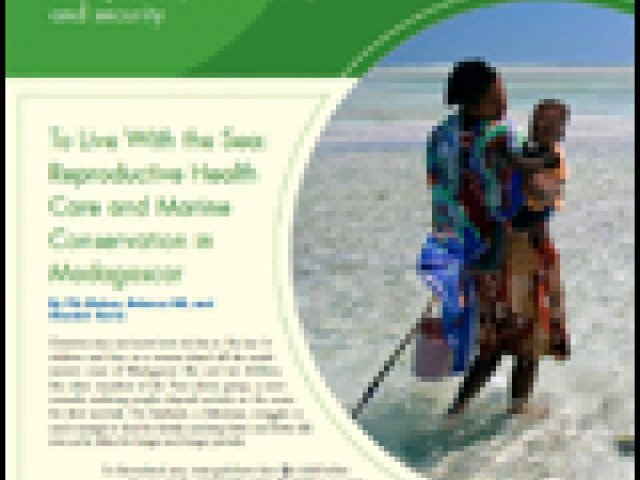 Issue 23: To Live With the Sea: Reproductive Health Care and Marine Conservation in Madagascar