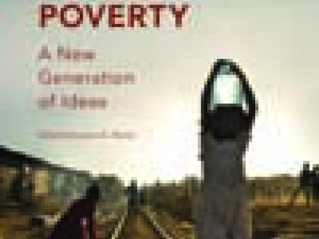 Reducing Urban Poverty: A New Generation of Ideas