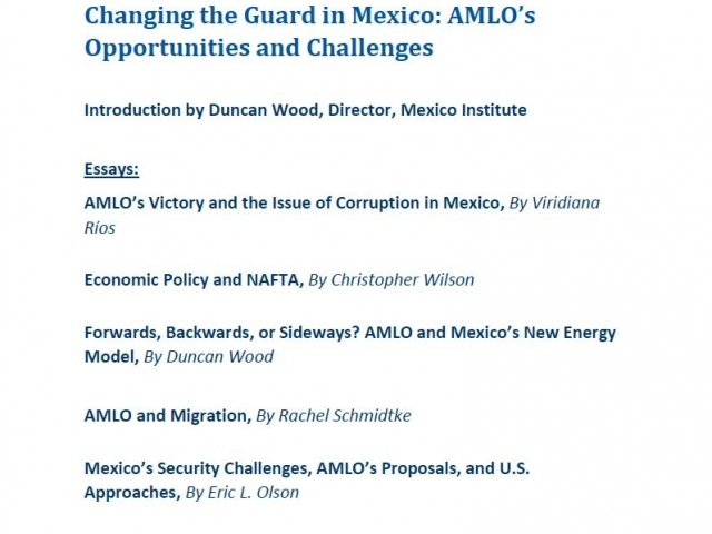 Changing the Guard in Mexico: AMLO's Opportunities and Challenges