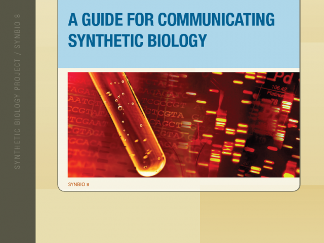 A Guide for Communicating Synthetic Biology