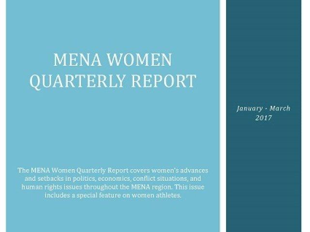 MENA Women Quarterly Report (January-March 2017)