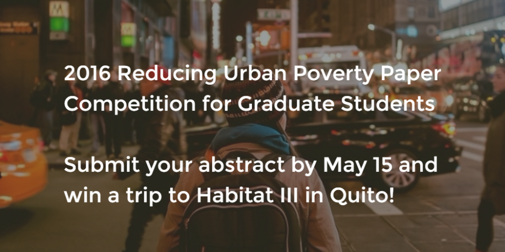 Call for Papers: Reducing Urban Poverty Paper Competition for Graduate Students