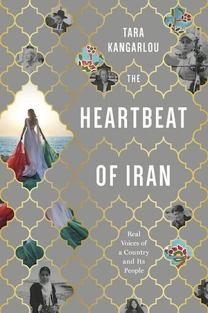 The Heartbeat of Iran