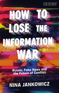 How to Lose the Disinformation War