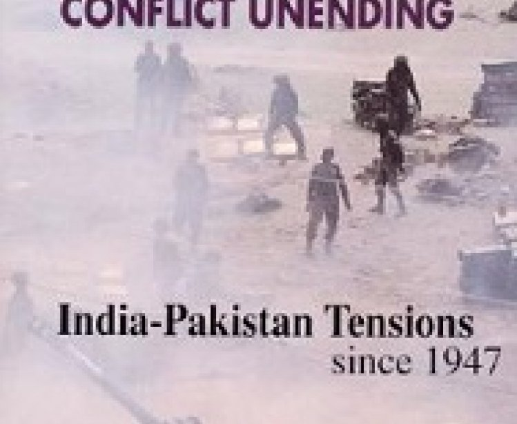 Conflict Unending: India-Pakistan Tensions since 1947 by Sumit Ganguly