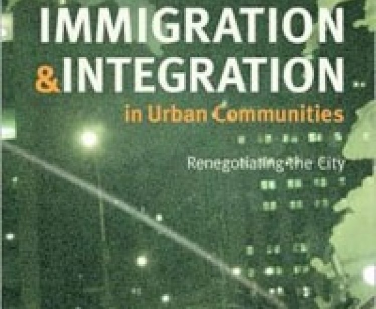 Immigration and Integration in Urban Communities: Renegotiating the City, edited by Lisa M. Hanley, Blair A. Ruble, and Allison M. Garland
