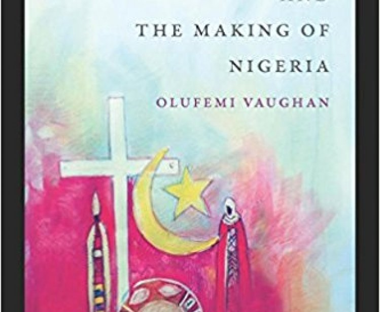 Religion and the Making of Nigeria