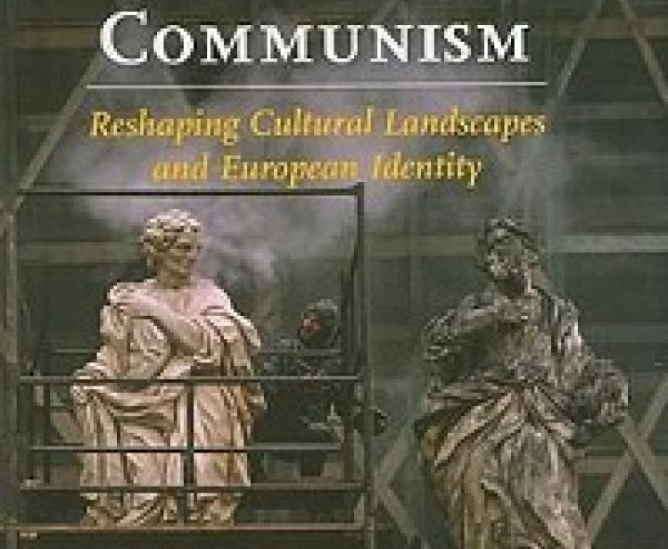Cities after the Fall of Communism: Reshaping Cultural Landscapes and European Identity, edited by John Czaplicka, Nida Gelazis, and Blair A. Ruble