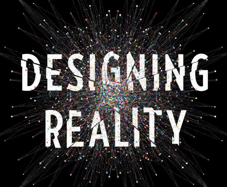Book Launch: Designing Reality: How to Survive and Thrive in the Third Digital Revolution