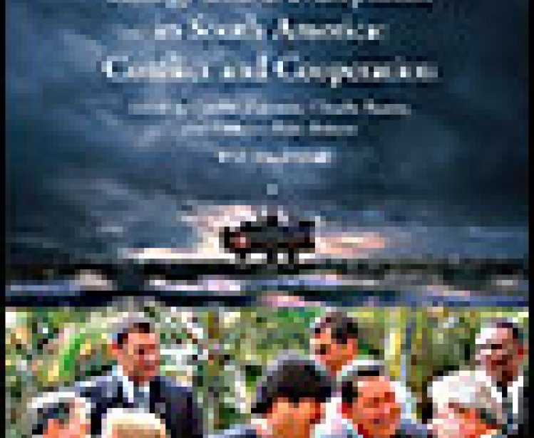 Energy and Development in South America: Conflict and Cooperation