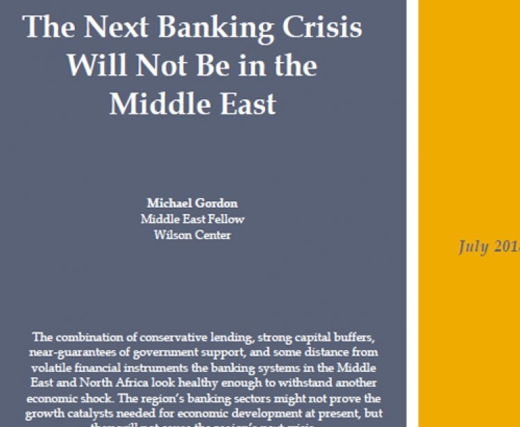 The Next Banking Crisis Will Not Be in the Middle East