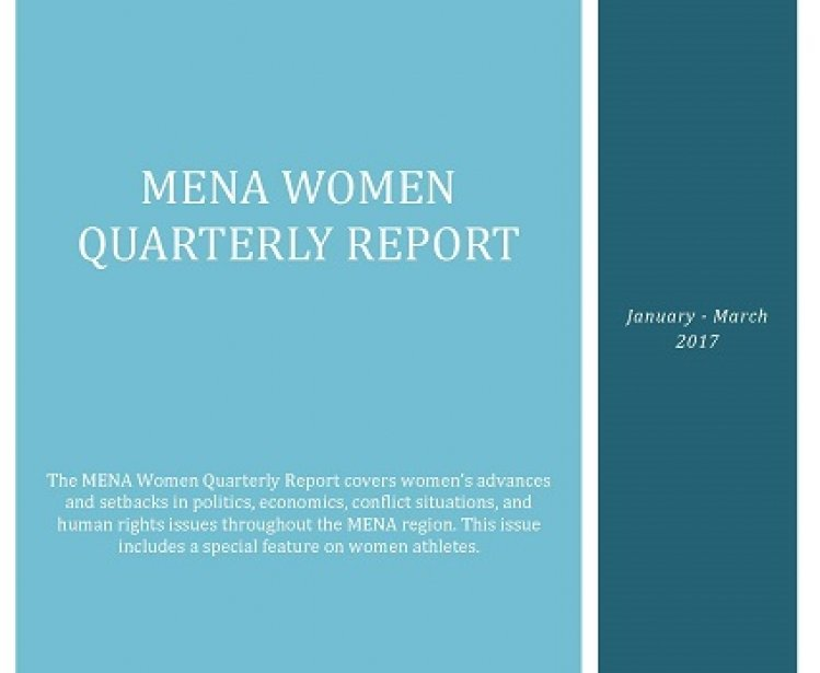 MENA Women Quarterly Report (January-March 2017)