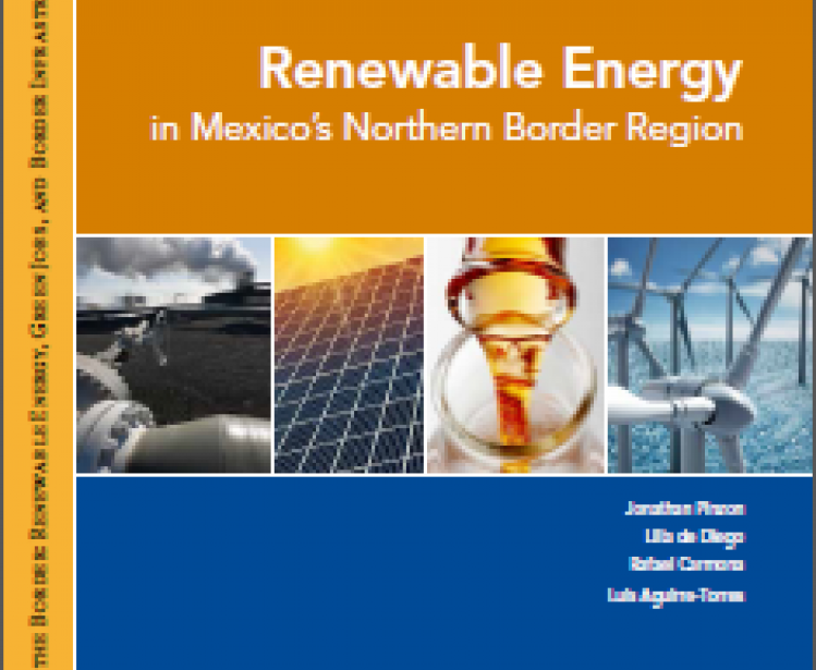 Renewable Energy in Mexico's Northern Border Region