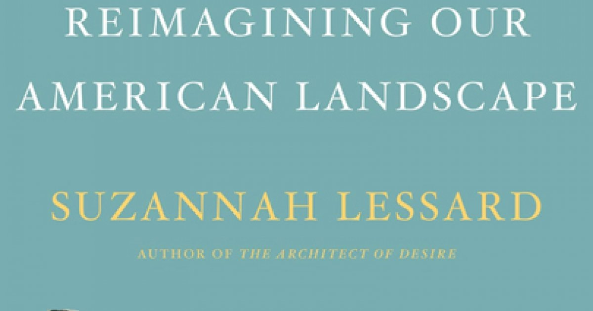 Reimagining Our American Landscape The Absent Hand