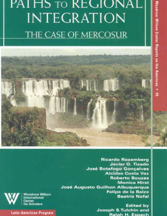 Paths to Regional Integration: The Case of MERCOSUR (No. 5)
