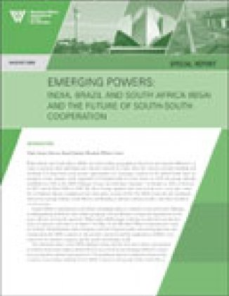 Emerging Powers: India, Brazil and South Africa (IBSA) and the Future of South-South Cooperation