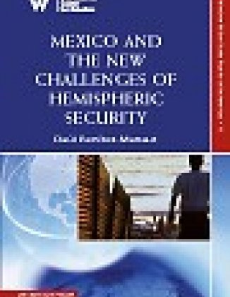 Mexico and the New Challenges of Hemispheric Security