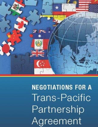 Negotiations for a Trans-Pacific Partnership Agreement