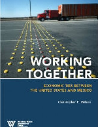 Working Together: Economic Ties between the United States and Mexico