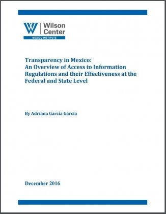 Transparency in Mexico: An Overview of Access to Information Regulations and their Effectiveness at the Federal and State Level