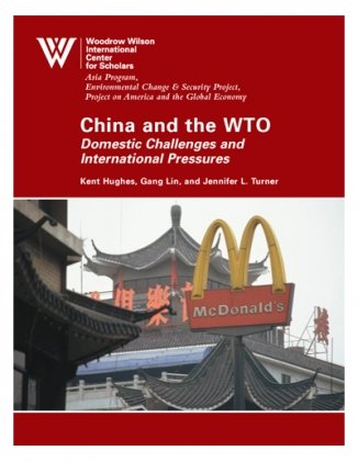 China and the WTO: Domestic Challenges and International Pressures