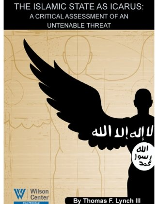 The Islamic State as Icarus: A Critical Assessment of An Untenable Threat