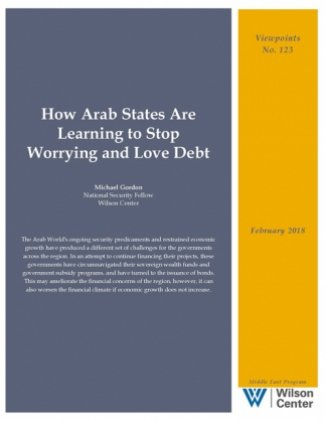 How Arab States Are Learning to Stop Worrying and Love Debt