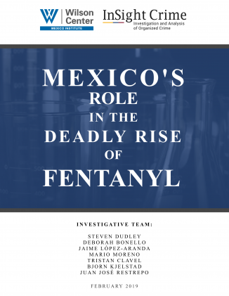 Mexico's Role in the Deadly Rise of Fentanyl