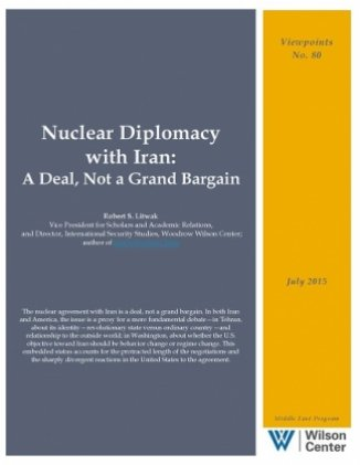 Nuclear Diplomacy with Iran: A Deal, Not a Grand Bargain