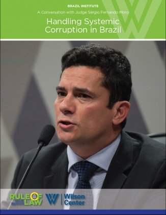 Handling Systemic Corruption in Brazil by Judge Sergio Moro
