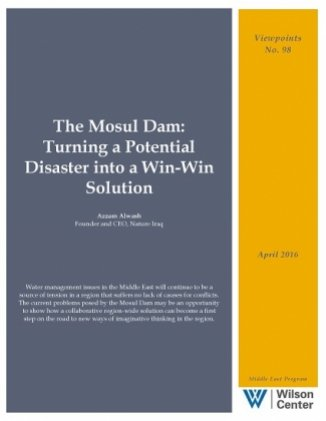 The Mosul Dam: Turning a Potential Disaster into a Win-Win Solution