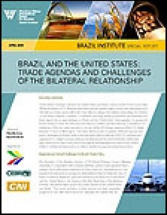 Brazil and the United States: Trade Agendas and Challenges of the Bilateral Relationship