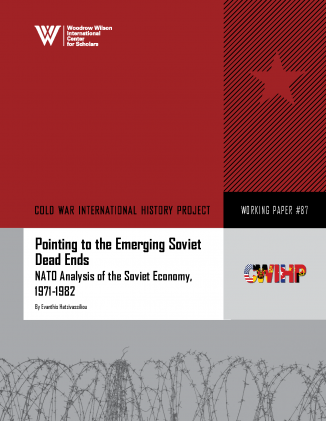 Pointing to the Emerging Soviet Dead Ends: NATO Analysis of the Soviet Economy, 1971-1982