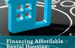Financing Affordable Rental Housing: Defining Success