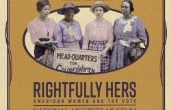 Wilson Center Alumni Lead Women's Suffrage Exhibit at the National Archives