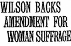 Woodrow Wilson and the Women's Suffrage Movement: A Reflection