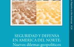 Seguridad y Defensa en America del Norte: Nuevos dilemas geopolíticos (No. 24)