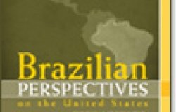 Brazilian Perspectives on the United States: Advancing U.S. Studies in Brazil
