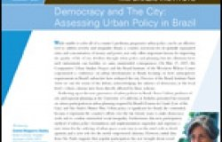 Democracy and The City: Assessing Urban Policy in Brazil