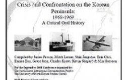 Crisis and Confrontation on the Korean Peninsula: 1968-1969
