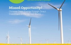 InsightOut Issue 2 - Missed Opportunity? Chinese Clean Energy Foreign Direct Investment in the United States
