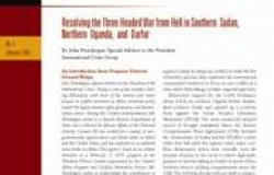 Resolving the Three-Headed War from Hell: Seizing an Opportunity for Peace in Southern Sudan, Northern Uganda and Darfur