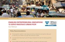 Pakistan's Urbanization: Enabling Entrepreneurial Innovations to Serve Pakistan's Urban Poor