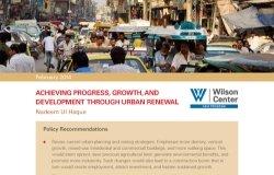 Pakistan's Urbanization: Achieving Progress, Growth, and Development Through Urban Renewal
