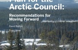 A Strategic Plan for the Arctic Council: Recommendations for Moving Forward