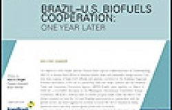 Brazil-US Biofuels Cooperation: One Year Later