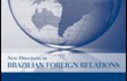 New Directions in Brazilian Foreign Relations